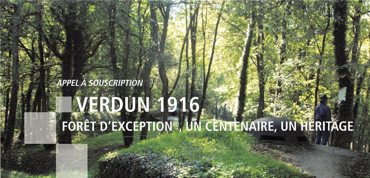 VERDUN 1916, FORÊT D'EXCEPTION®, UN CENTENAIRE, UN HÉRITAGE