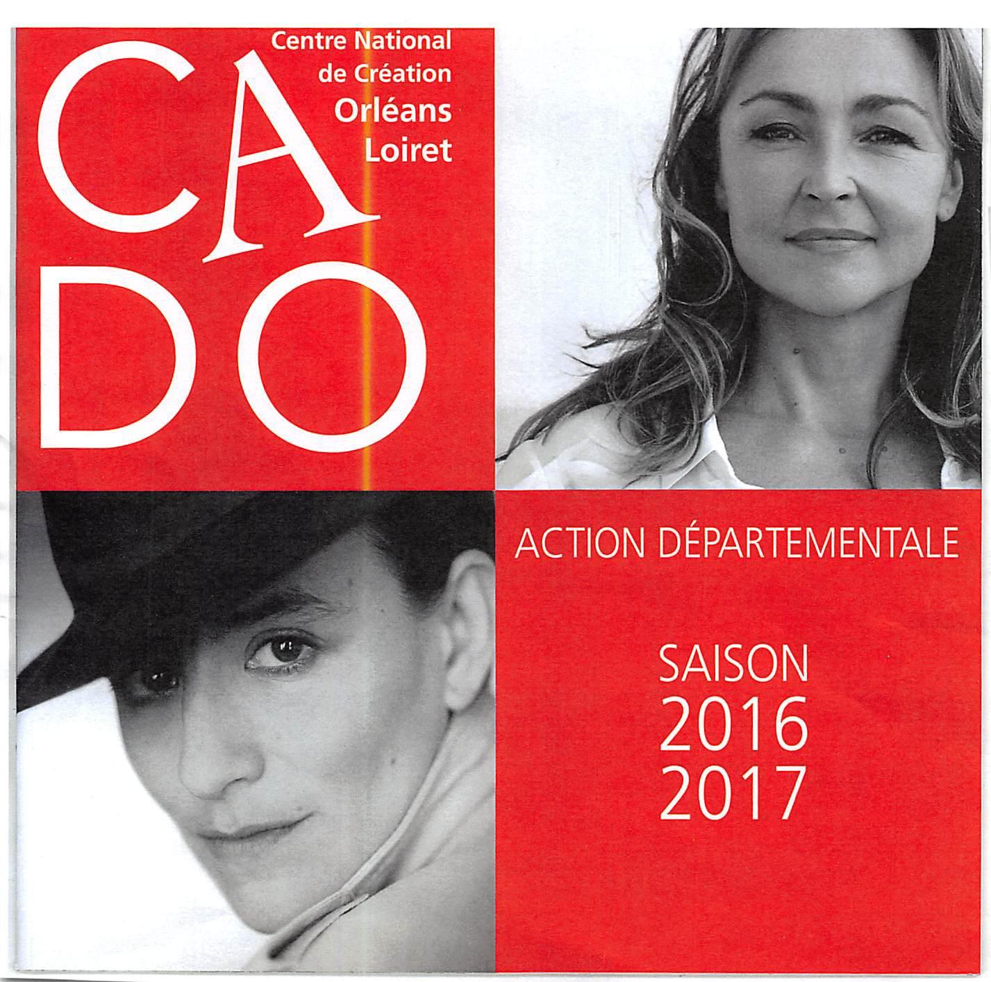 CADO Théâtre d'Orléans Saison 2016-2017